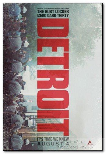 Detroit (2017) Детройт (2017) 143 мин. - Преступление   Драма   История   Триллер